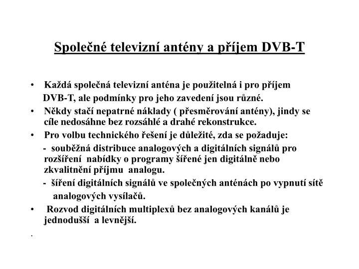 Společné televizní antény a příjem DVB-T