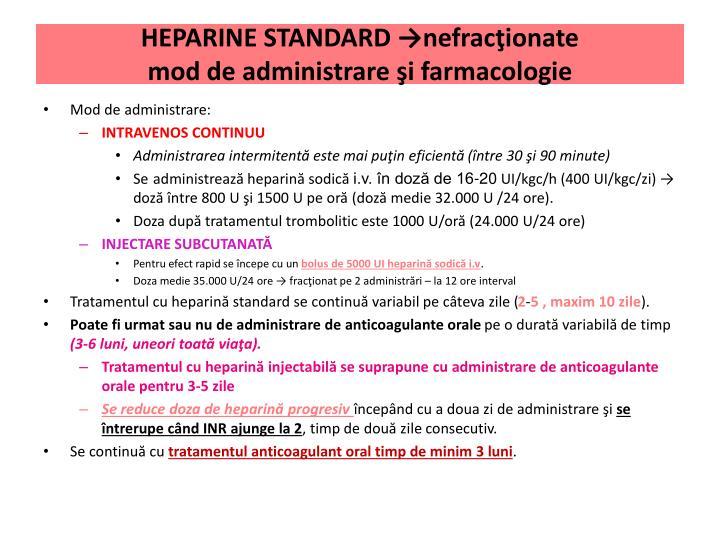 HEPARINE STANDARD →nefracţionate