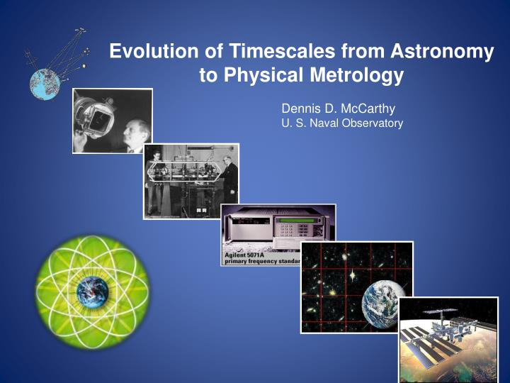 evolution of timescales from astronomy to physical metrology n.