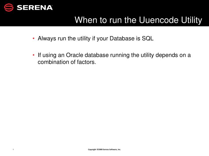 Always run the utility if your Database is SQL