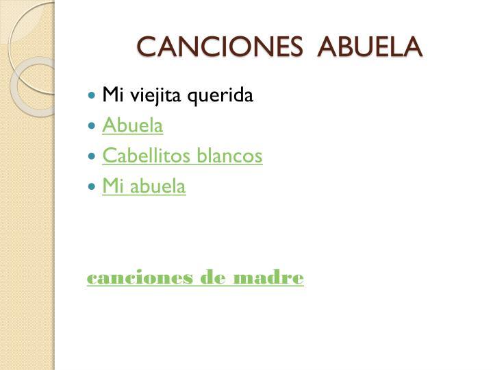 CANCIONES  ABUELA