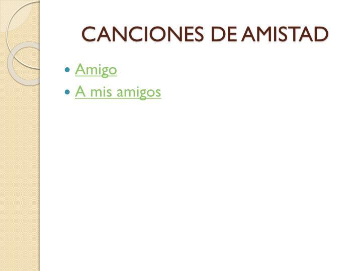 CANCIONES DE AMISTAD