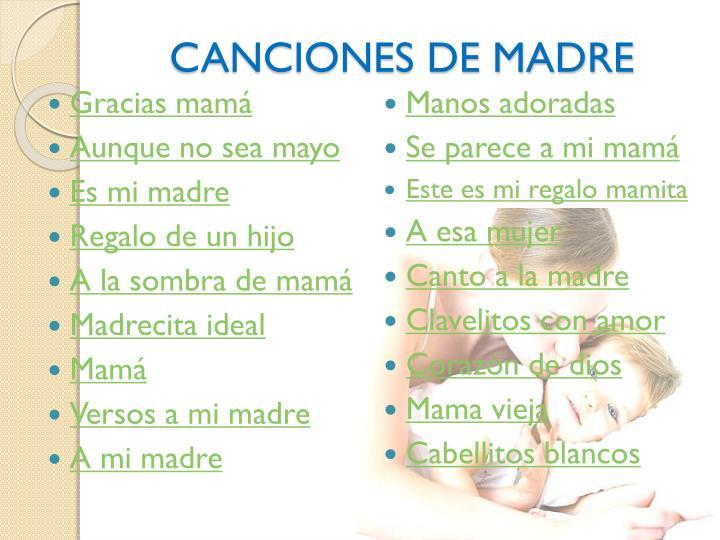 CANCIONES DE MADRE