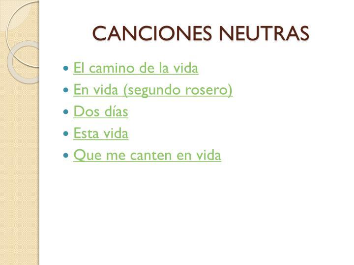 CANCIONES NEUTRAS