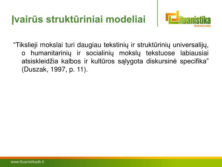 Įvairūs struktūriniai modeliai
