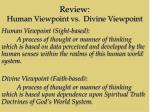 review human viewpoint vs divine viewpoint