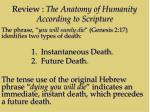 review the anatomy of humanity according to scripture1