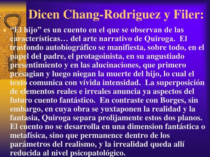 Dicen Chang-Rodriguez y Filer: