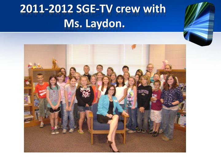 2011-2012 SGE-TV crew with