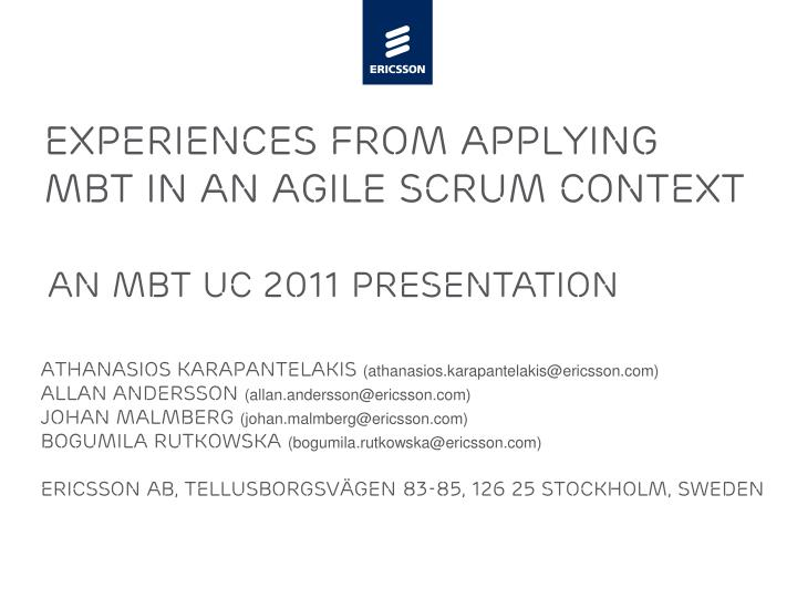 experiences from applying mbt in an agile scrum context n.
