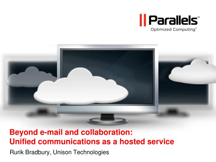 beyond e mail and collaboration unified communications as a hosted service n.