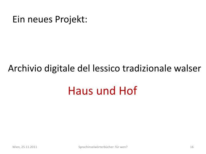 Ein neues Projekt: