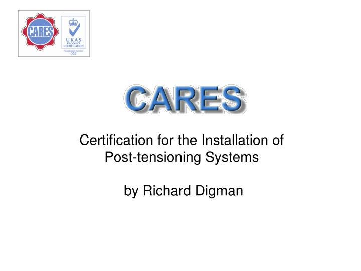 certification for the installation of post tensioning systems by richard digman n.