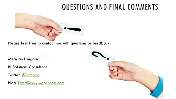 Questions and Final Comments