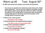 warm up 2 tues august 30 th