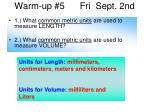 warm up 5 fri sept 2nd