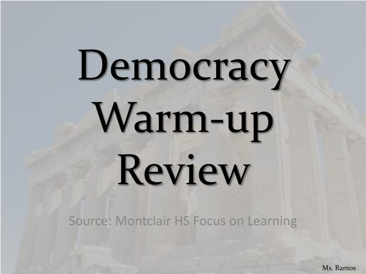democracy warm up review n.