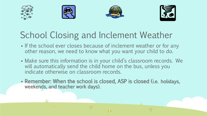 School Closing and Inclement Weather