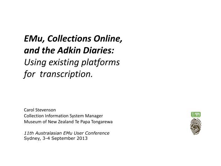 emu collections online and the adkin diaries using existing platforms for transcription n.