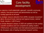 core facility development
