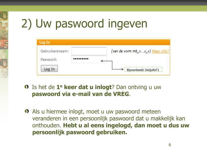 2) Uw paswoord ingeven