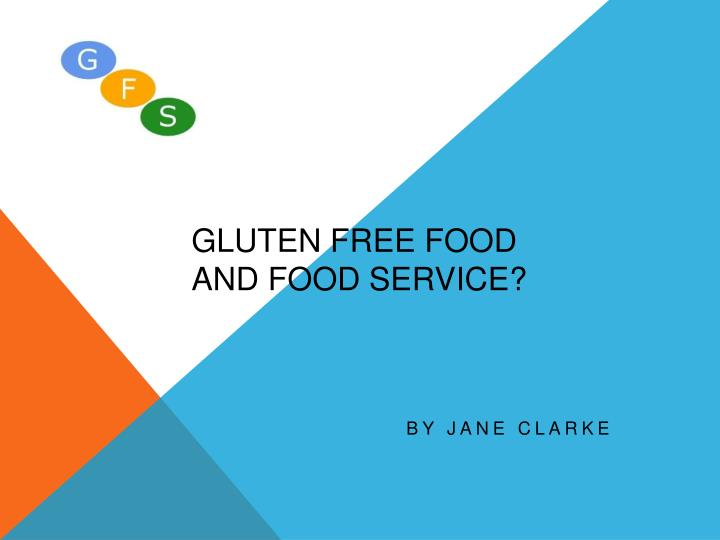 gluten free food and food service n.