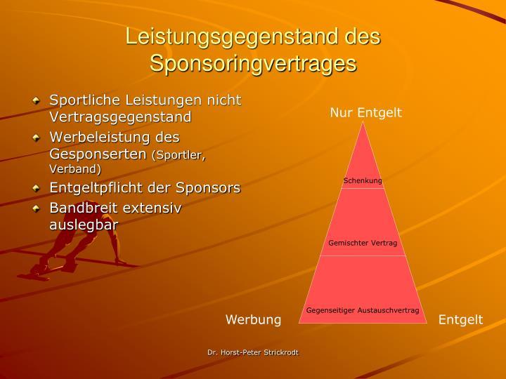 Leistungsgegenstand des Sponsoringvertrages