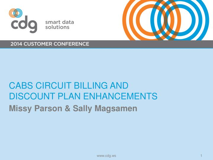 cabs circuit billing and discount plan enhancements n.