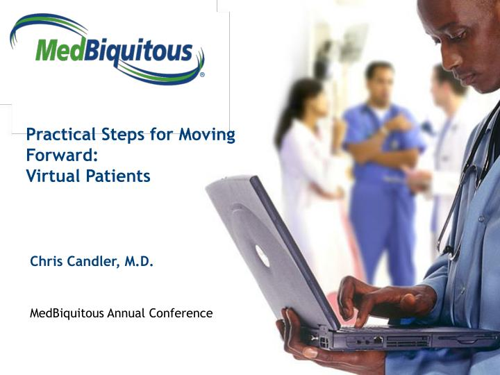 practical steps for moving forward virtual patients n.