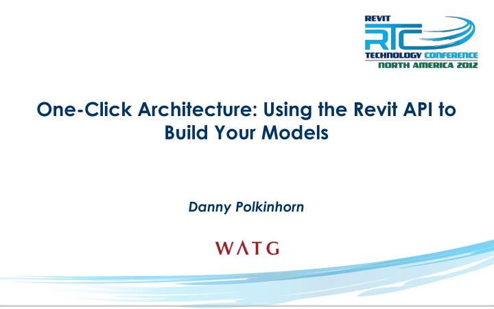 one click architecture using the revit api to build your models n.