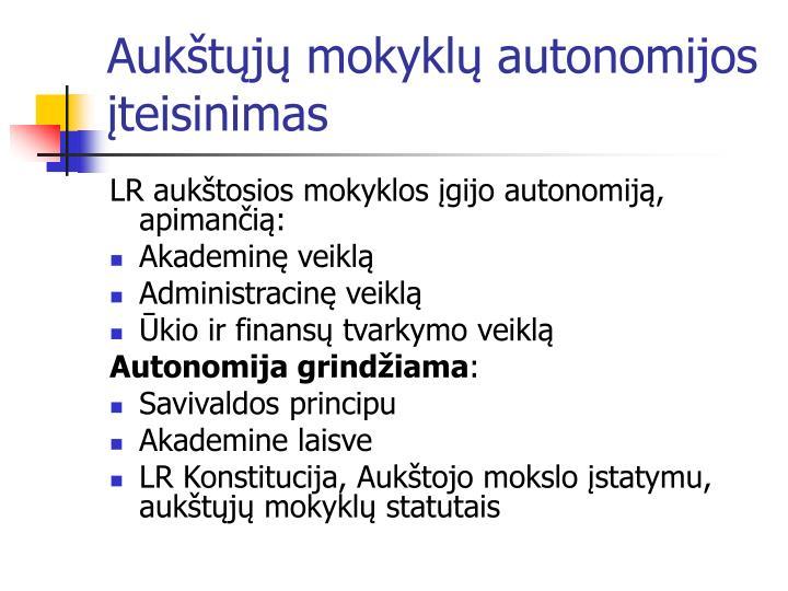 Auk t j mokykl autonomijos teisinimas