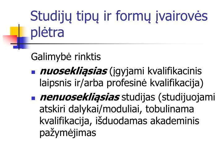 Studijų tipų ir formų įvairovės plėtra