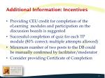additional information incentives