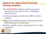 options for delivering elearning training modules