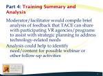 part 4 training summary and analysis