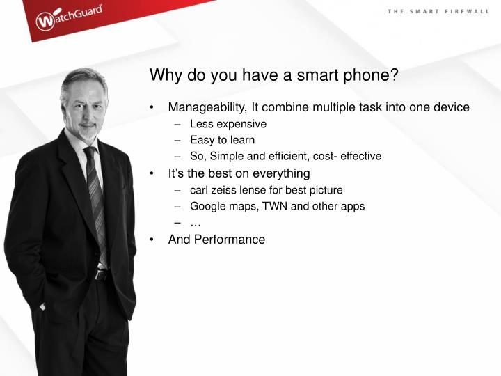 Why do you have a smart phone