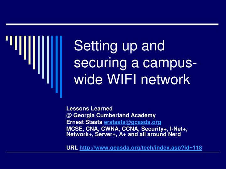 setting up and securing a campus wide wifi network n.