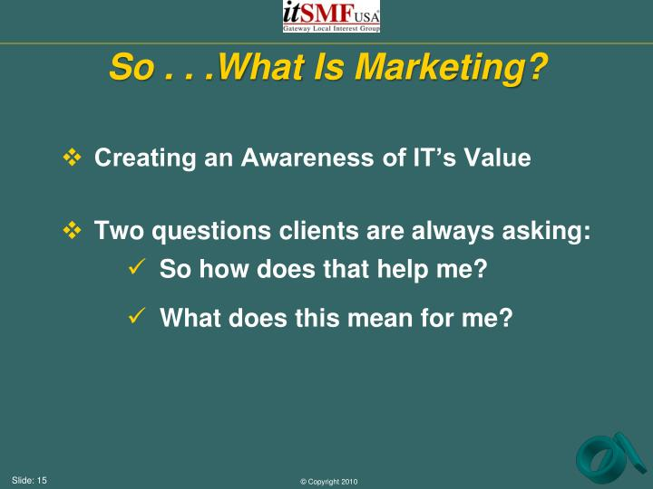 So . . .What Is Marketing?