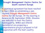 drought management centre centre for south eastern europe