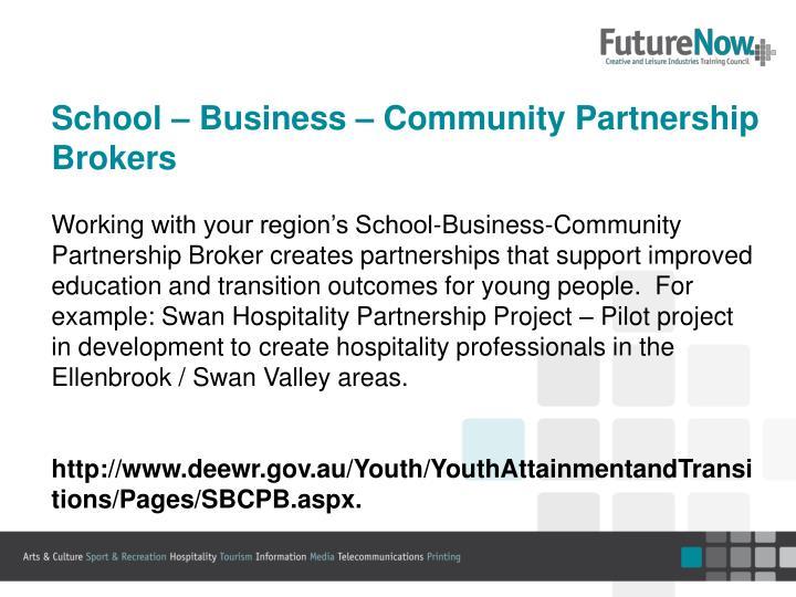 School – Business – Community Partnership Brokers