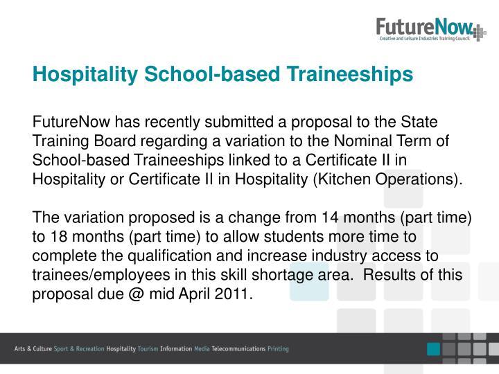 Hospitality School-based Traineeships