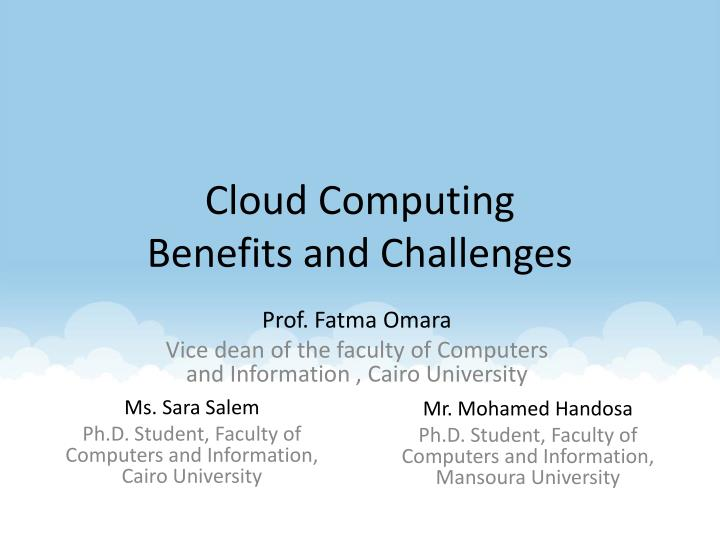 cloud computing benefits and challenges n.