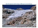 recul des glaciers 1 8 km depuis 1830 pour la mer de glace