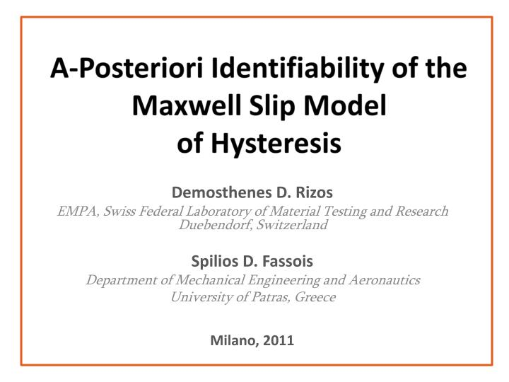 a posteriori identifiability of the maxwell slip model of hysteresis n.