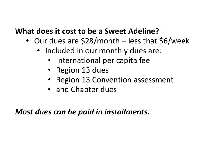 What does it cost to be a Sweet Adeline?