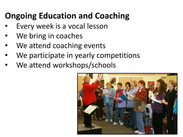 Ongoing Education and Coaching