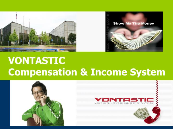 vontastic compensation income system n.