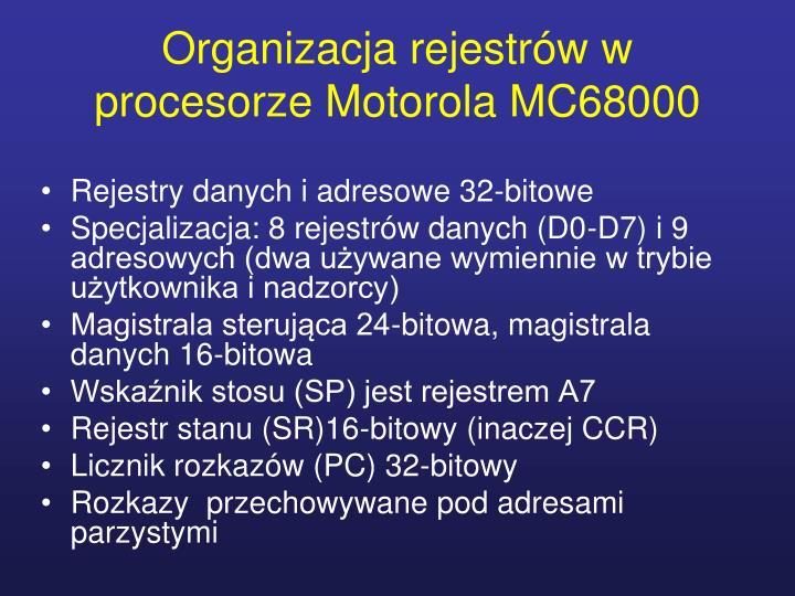 Organizacja rejestrów w procesorze Motorola MC68000