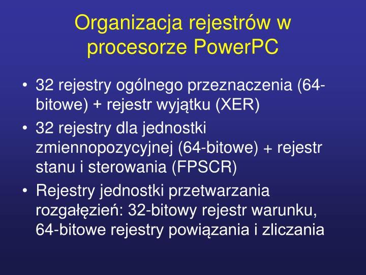 Organizacja rejestrów w procesorze PowerPC