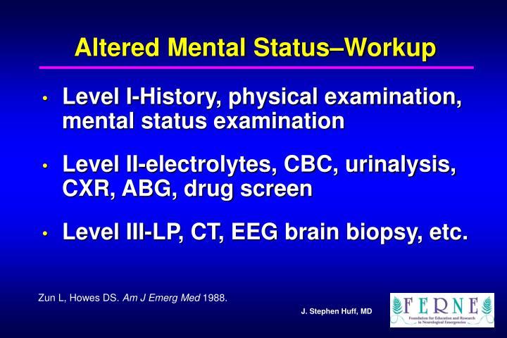 Altered Mental Status–Workup